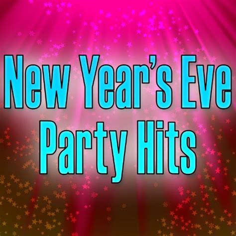new year vachessindi song new year s hits top songs for your by the hit nation on