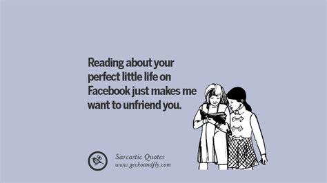 sarcastic quotes  unfriending  friend  facebook