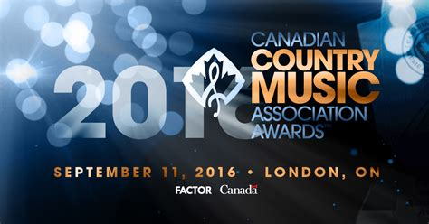 Canadian Country Music Association Announces 2016 Ccma