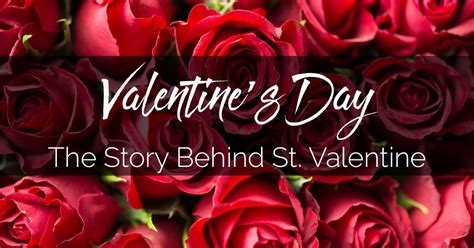 The Story Behind Valentine's Day