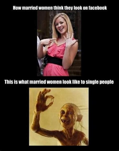 Funny Memes Women - how married women think they look like on facebook