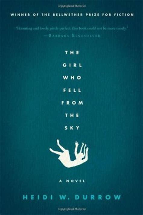 girl  fell   sky  heidi  durrow