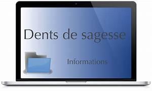 Symptome Dent De Sagesse : informations et consentement en chirurgie bucco dentaire ~ Maxctalentgroup.com Avis de Voitures