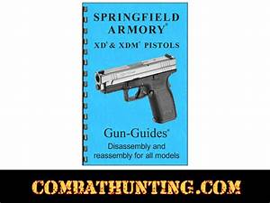 Xd Manual Springfield Xd  U0026 Xdm Pistols Disassembly