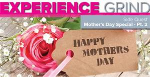 Side Quest: Mother's Day 2.0 | Experience Grind