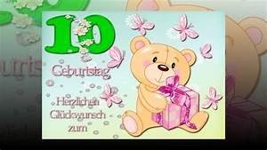 Kindergeburtstag 10 Jahre Mädchen : herzlichen gl ckwunsch zum 10 geburtstag m dchen youtube ~ Frokenaadalensverden.com Haus und Dekorationen