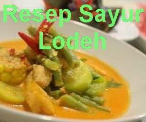 resep  membuat sayur lodeh enak info resep