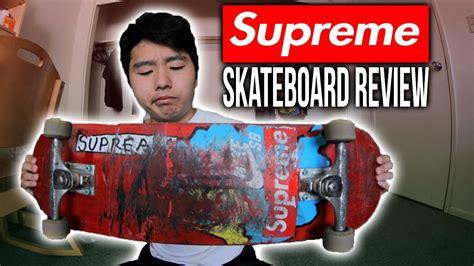 Supreme Skateboarding Supreme Skateboard Review