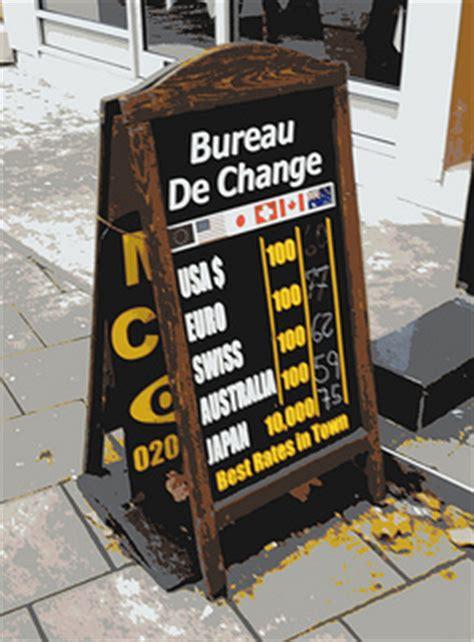un bureau de change voyage à l 39 étranger 5 conseils pour éviter de payer des