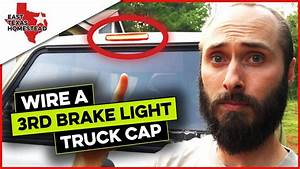 Chevy Third Brake Light Wiring For Topper : how to wire a truck cap third brake light replacement ford ~ A.2002-acura-tl-radio.info Haus und Dekorationen