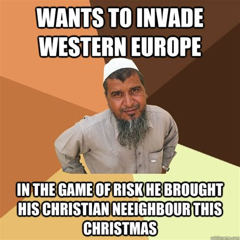 Christian Christmas Memes - wants to invade western europe in the game of risk he brought his christian neeighbour this