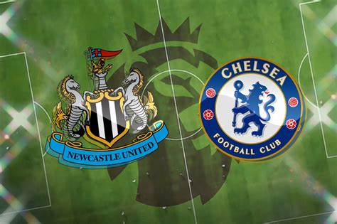 Newcastle vs Chelsea: Team news, match facts and prediction