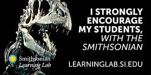 6 Reasons Teachers Love The Smithsonian Learning Lab
