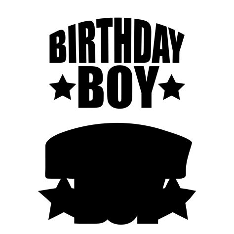 Suitable for apparel, scrapbooks, decals, and many other creative uses. Birthday Boy Free SVG Cut File