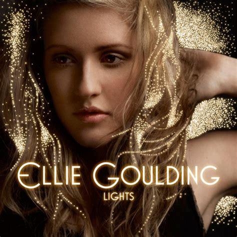 Lights Album Ellie Goulding by Album Cover Ellie Goulding Digital Magazine