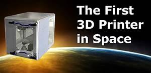 NASA's In-space 3D Printer Launches Tomorrow – The Unheard ...