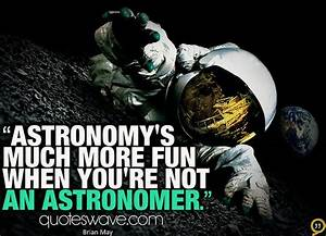 Astronomy Funny Sayings (page 2) - Pics about space