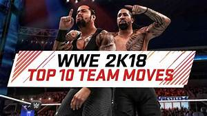 WWE 2K18 Top 10 New Tag Team Moves / Finishers (animations ...