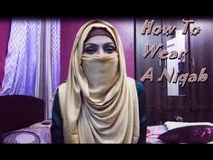 niqab tutorial   wear  niqab youtube niqab