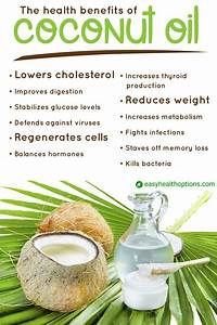 The Health Benefits Of Coconut Oil  Infographic