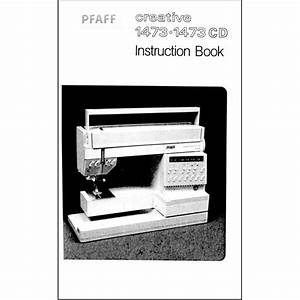 Instruction Manual  Pfaff Creative 1473   Sewing Parts Online
