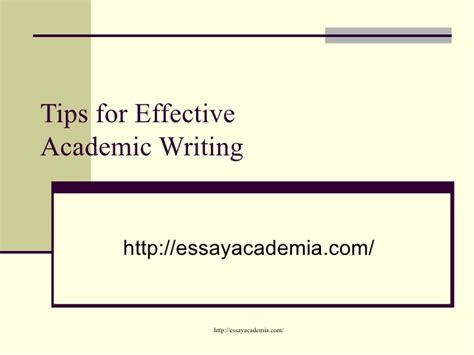tips for writing an effective tips for effective academic writing