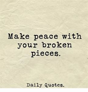 Make Peace With... Broken Peace Quotes