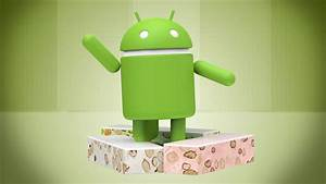 Common Android 7.0 Nougat Problems And How To Fix Them ...  Android