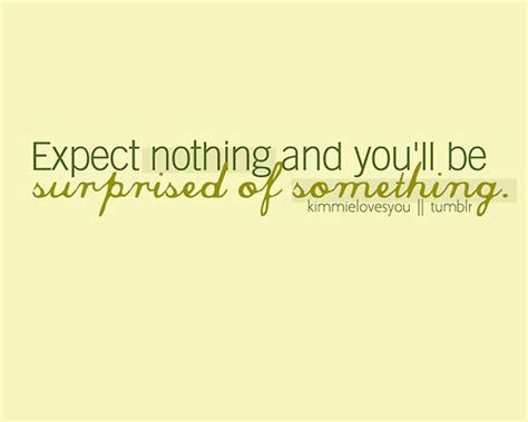 Expect Something For Nothing Quotes