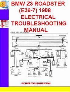 Bmw Z3 Roadster  E36-7  1998 Electrical Troubleshooting Manu