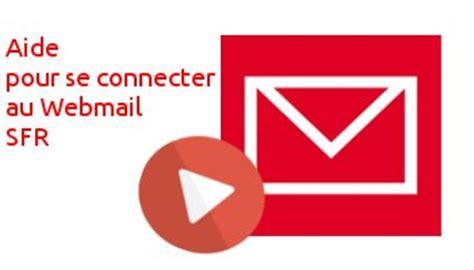 sfr mail messagerie mon compte e mail avec messagerie sfr fr