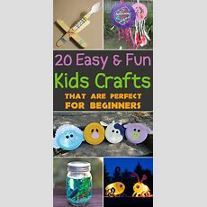 20 Easy & Fun Kids Crafts That Are Perfect For Beginners
