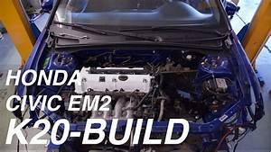 Civic Em2 K20 Swap Ep  03 - Wiring  Clutch  U0026 Exhaust