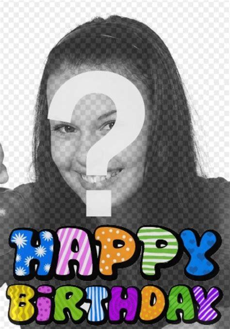 buon compleanno testo fotomontaggio di buon compleanno carta testo animato puoi