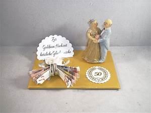 Hochzeitstag Geschenk Selber Machen : geldgeschenke geldgeschenk goldene hochzeit 50 ehejubil um ein designerst ck von mafi mak ~ Frokenaadalensverden.com Haus und Dekorationen