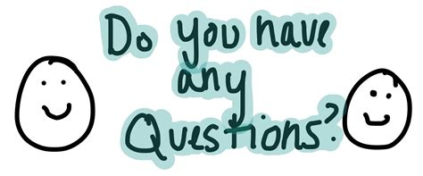 Question Do You Any Questions For Me by Questions You Should Ask Kaydacode
