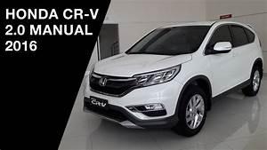 Honda Cr-v 2 0 Manual 2016 - Exterior And Interior