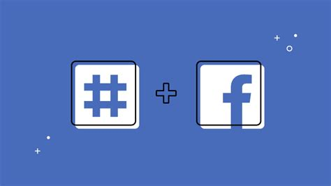 How Hashtags on Facebook Still Work for Businesses ...