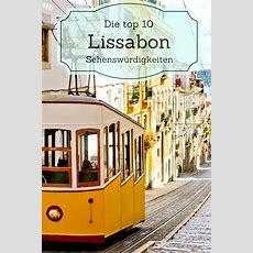 Die Top 10 Lissabon Sehenswürdigkeiten In 2019