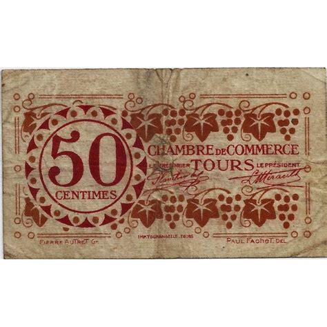 chambre des commerces tours 37 tours chambre de commerce 50 centimes 1920 tres