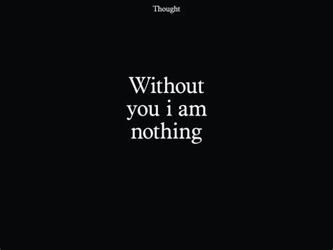 i am nothing without you god quotes