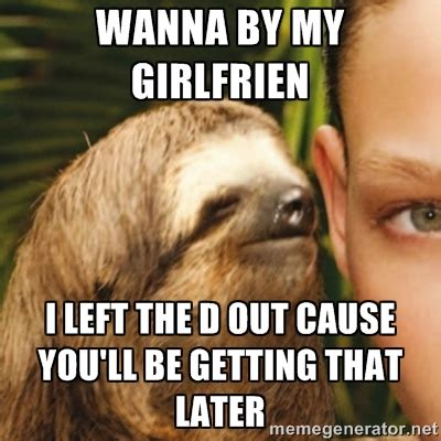 Dirty Sloth Meme - dirty sloth quotes quotesgram