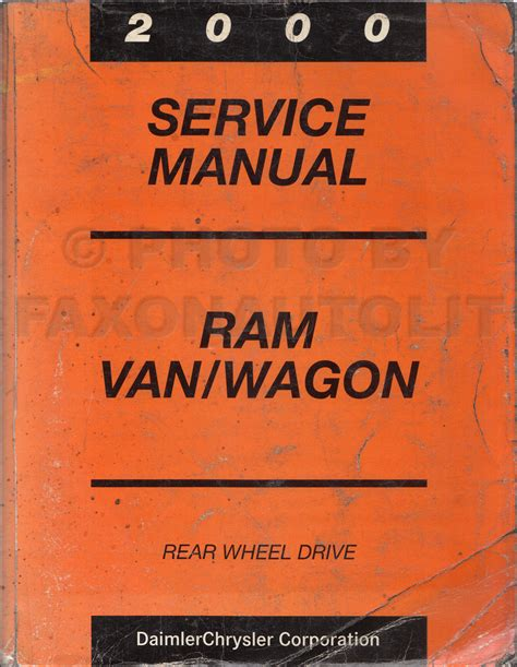 vehicle repair manual 1998 dodge ram van 3500 user handbook 2000 dodge ram van wagon repair shop manual original b1500 b3500