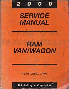 2000 Dodge Ram Van  U0026 Wagon Repair Shop Manual Original