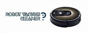 Best Robot Vacuum Cleaners  July 2017   U2013 Buyer U0026 39 S Guide And