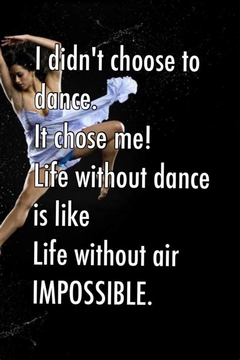 Dance Is Like Life Quotes