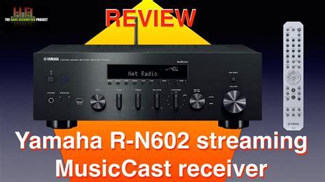 yamaha r n602 yamaha r n602 musiccast receiver