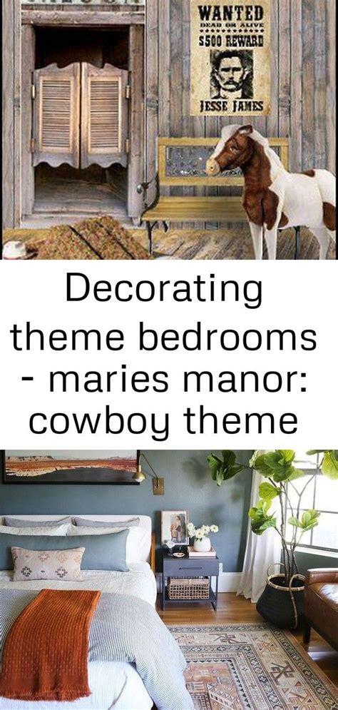 Decorating theme bedrooms Maries Manor: cowboy theme