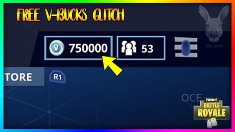 fortnite v bucks free free v bucks glitch in fortnite