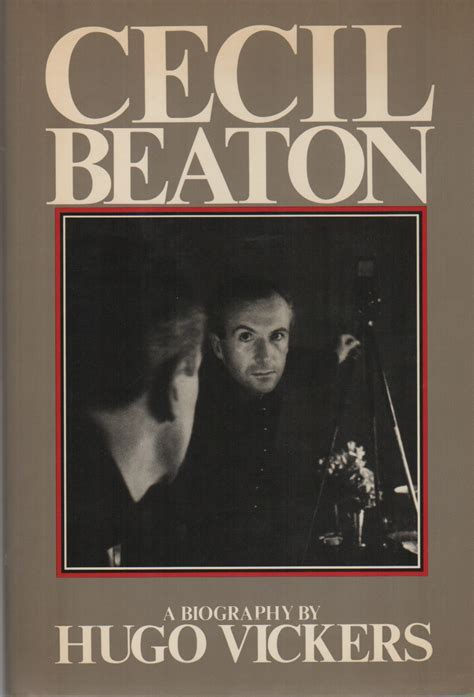 Cecil Beaton A Biography , Hugo Vickers  Brian Cassidy
